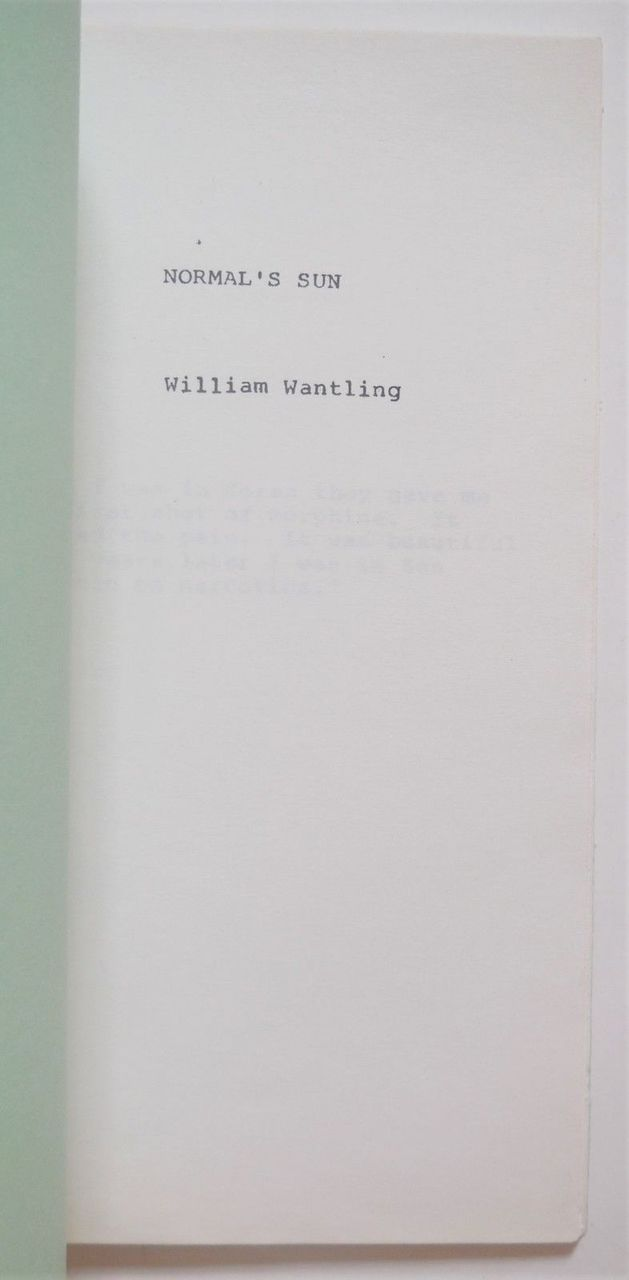 NORMAL'S SUN, by William Wantling - 1989