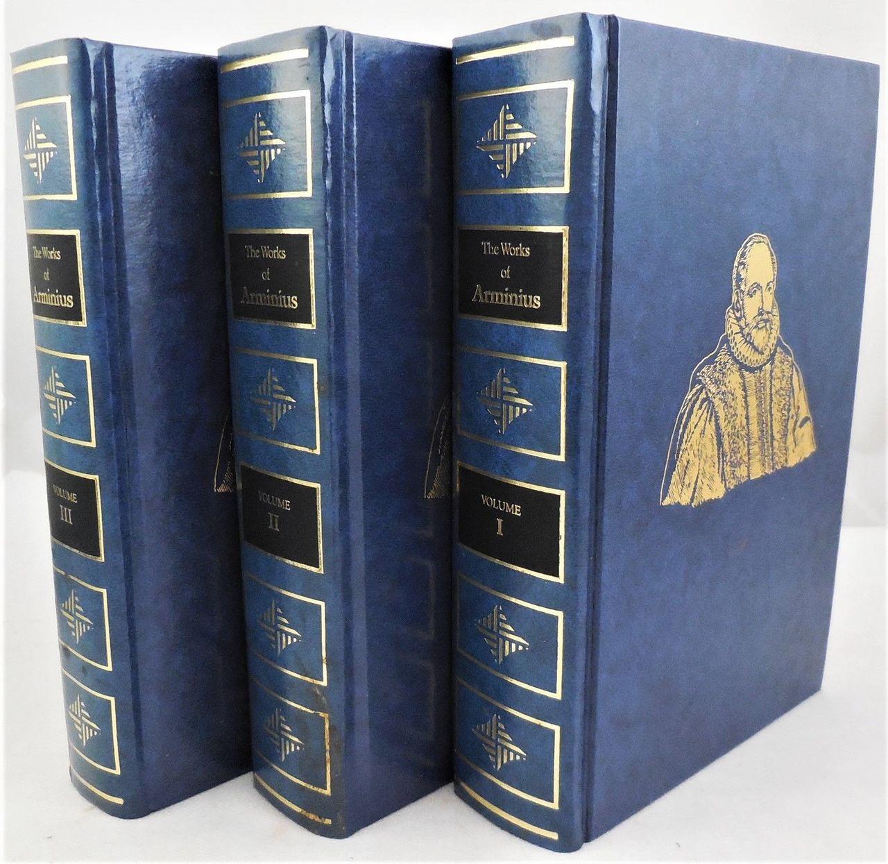 THE WORKS OF JAMES ARMINIUS - 1986 [3 Vols]