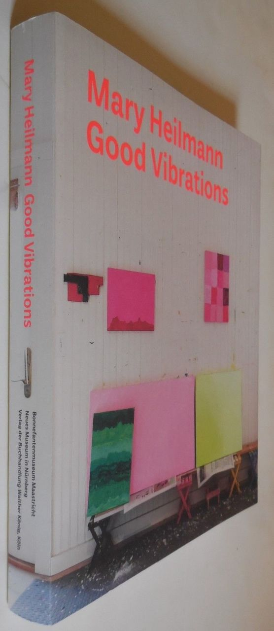 MARY HEILMANN: GOOD VIBRATIONS - 2012