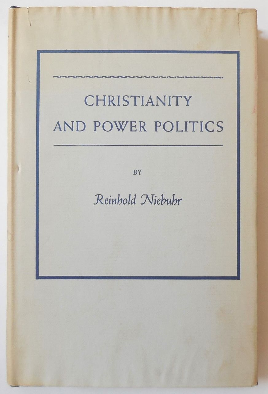 CHRISTIANITY & POWER POLITICS, by Reinhold Niebuhr - 1969