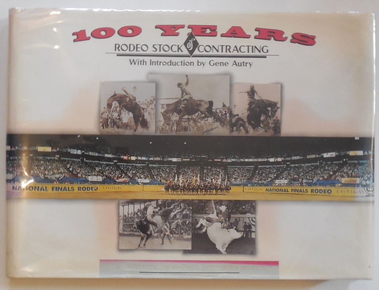 100 YEARS OF RODEO STOCK CONTRACTING, by V.C. Weiland - 1997