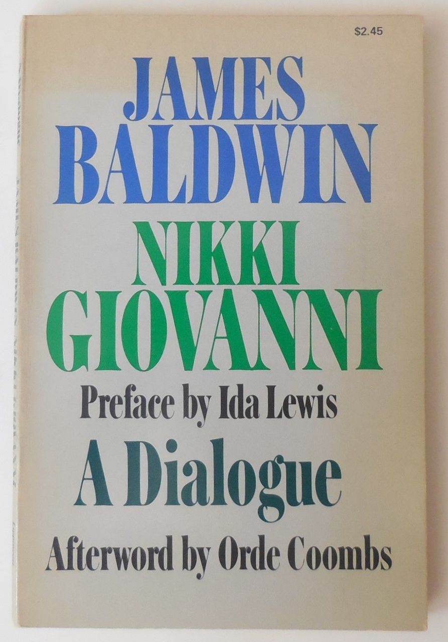 A DIALOGUE, by James Baldwin & Nikki Giovanni - 1973 [1st Ed]
