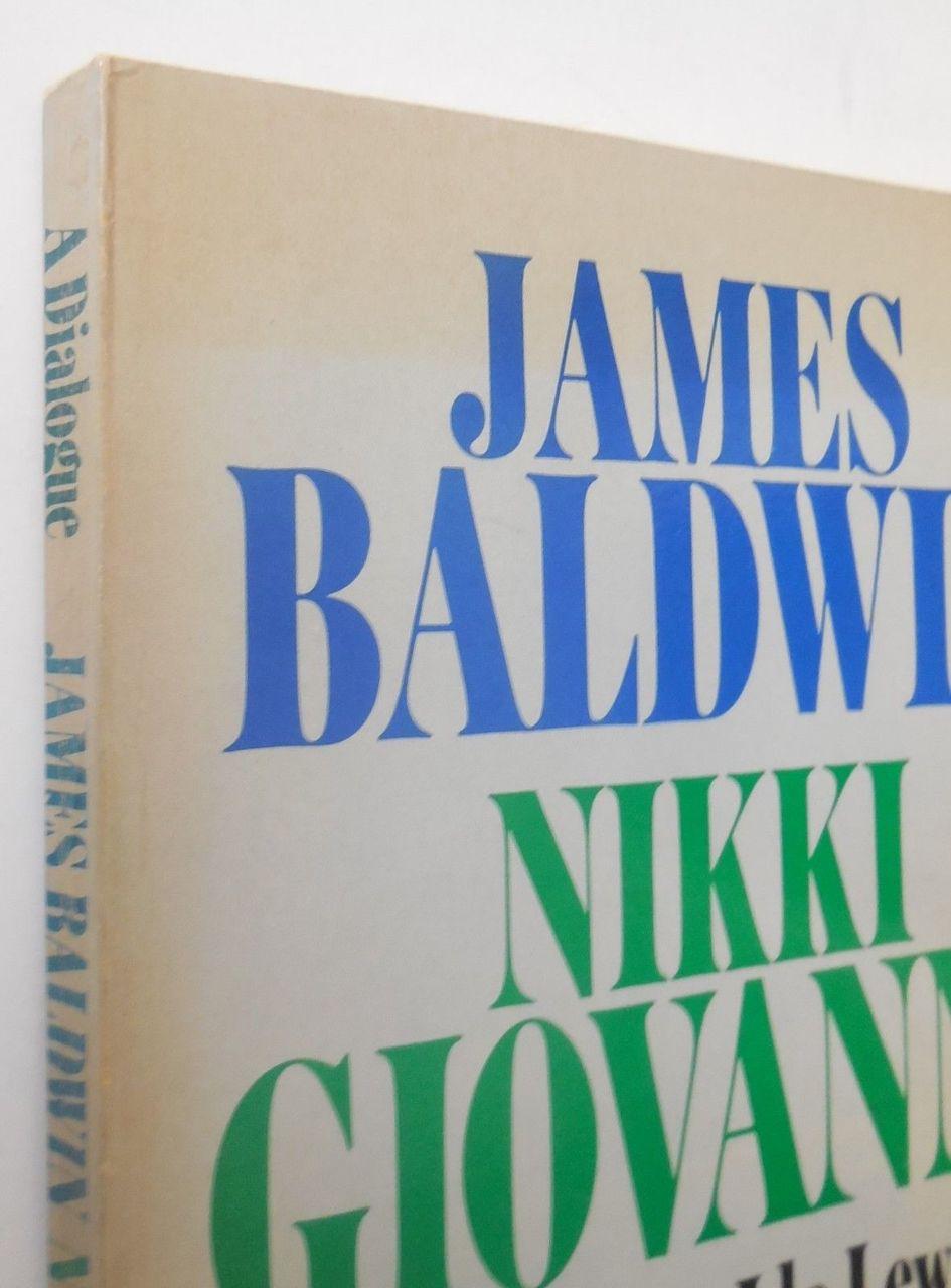 A DIALOGUE, James Baldwin & Nikki Giovanni - 1973 [1st Ed]