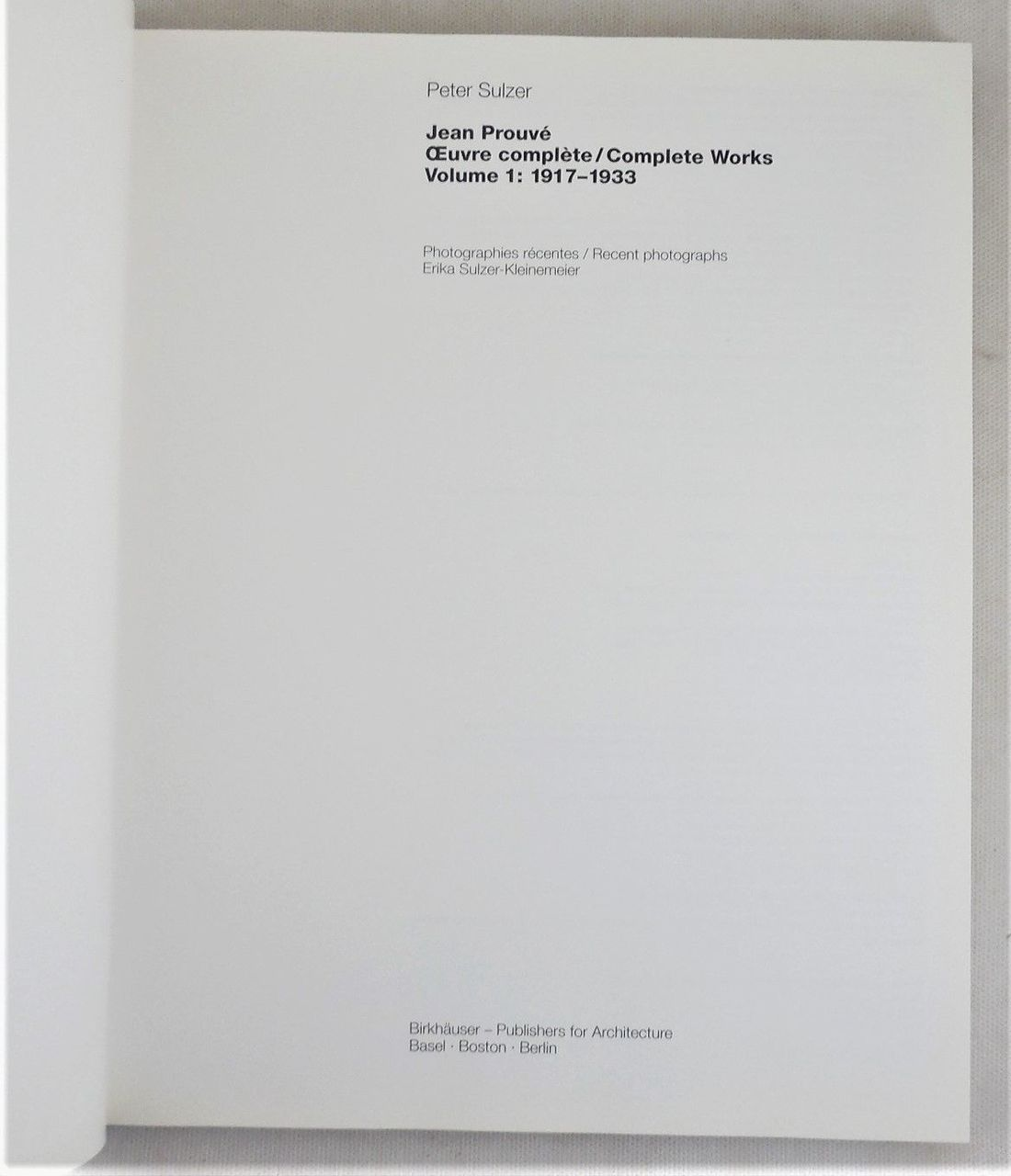 JEAN PROUVE: COMPLETE WORKS, by Peter Sulzer - 1999 [2 vols]