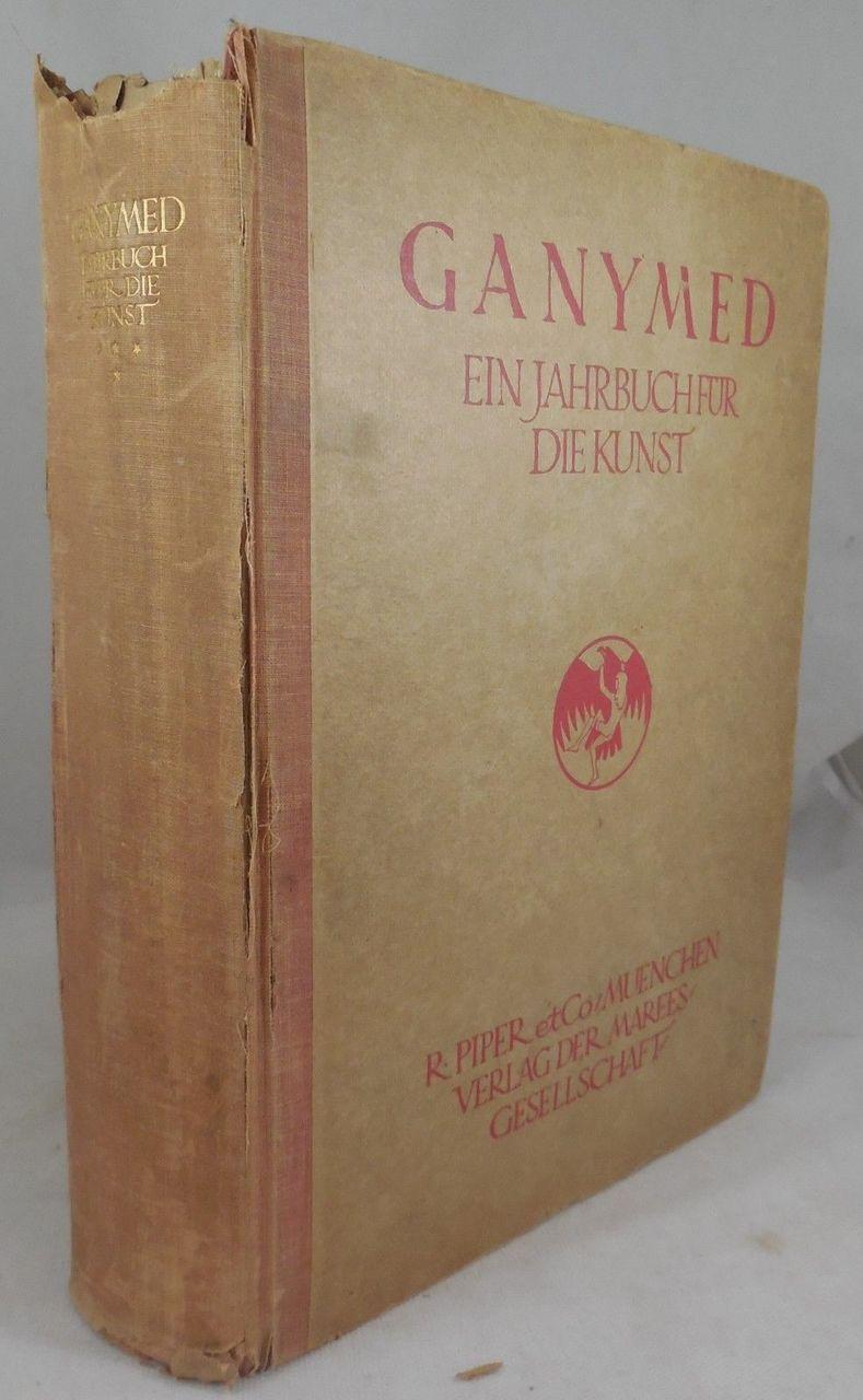 GANYMED: JAHRBUCH FUR DIE KUNST, edited by Julius Meier-Graefe - 1922 [4th Vol]