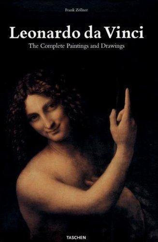 LEONARDO DA VINCI: THE COMPLETE PAINTINGS AND DRAWINGS, by Frank Zollner - 2007