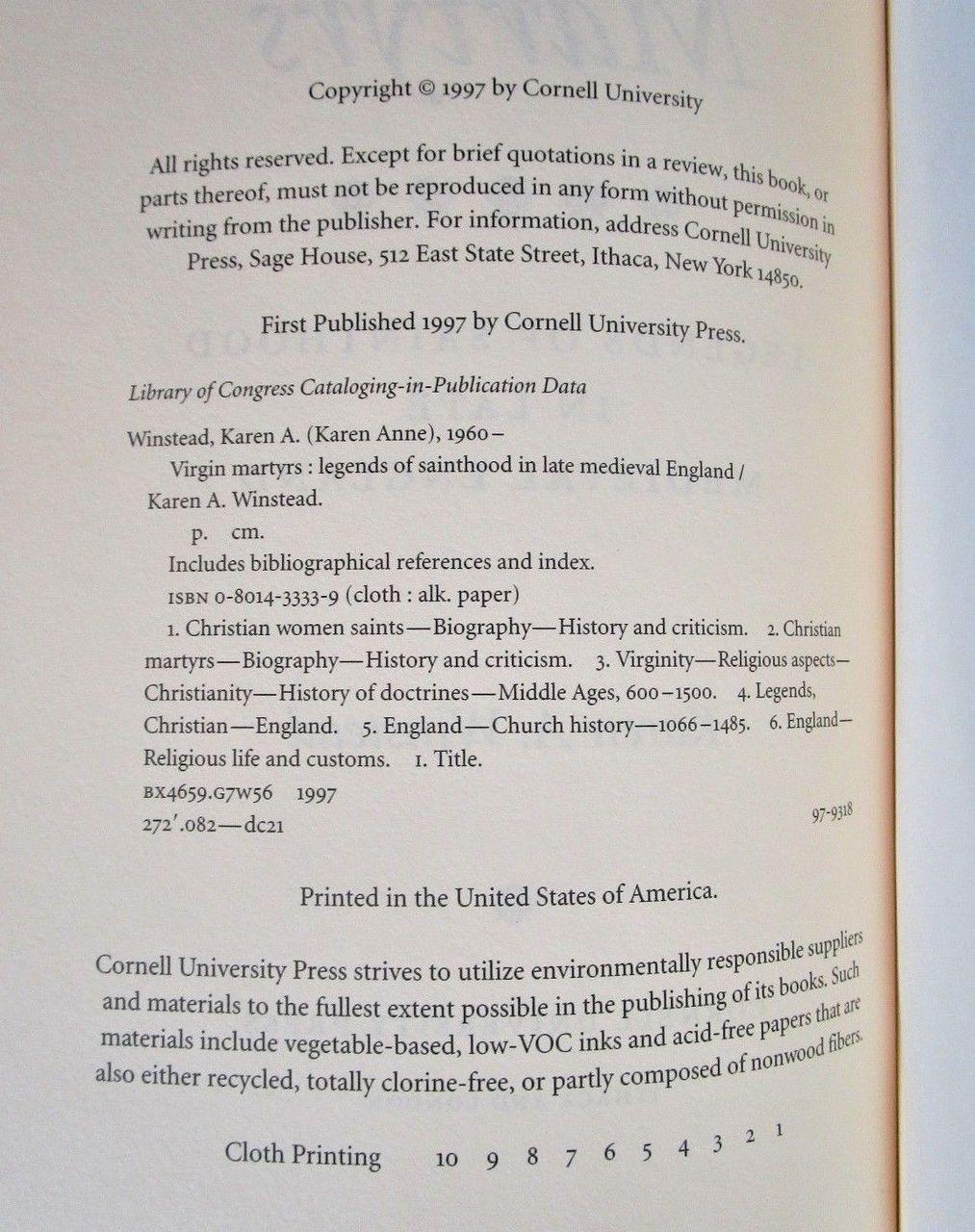 VIRGIN MARTYRS: LEGENDS OF SAINTHOOD IN LATE MEDIEVAL ENGLAND, Karen A. Winstead - 1997 [1st Ed]