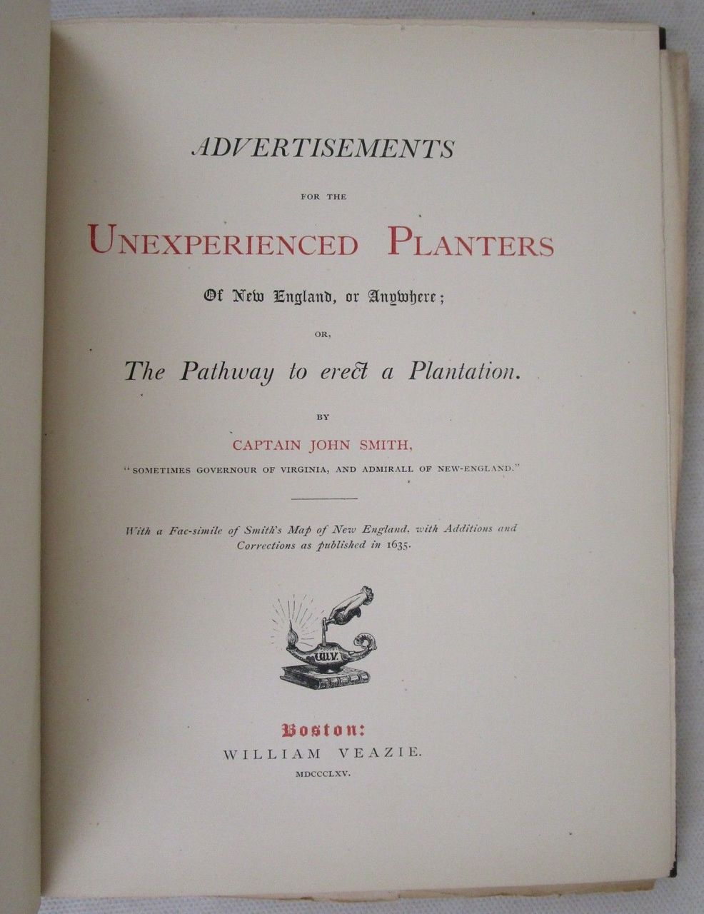 ADVERTISEMENTS FOR THE UNEXPERIENCED PLANTERS, John Smith - 1865 1/250 Reprint