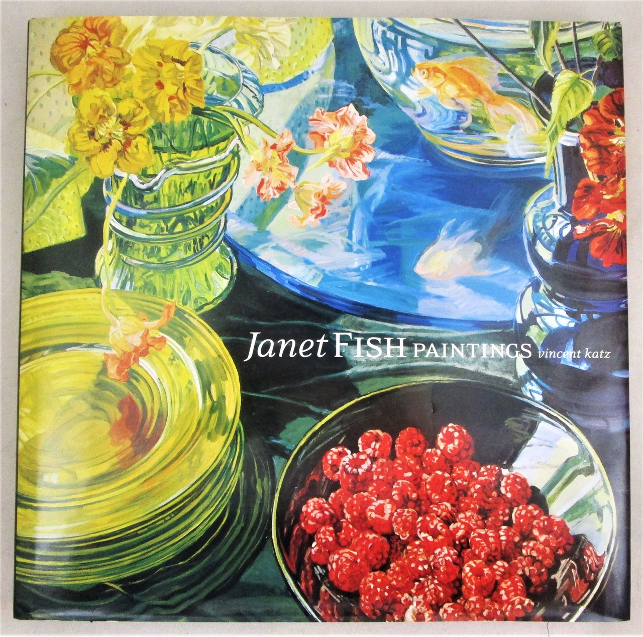 JANET FISH: PAINTINGS, by Vincent Katz - 2002 [Signed 1st Ed]