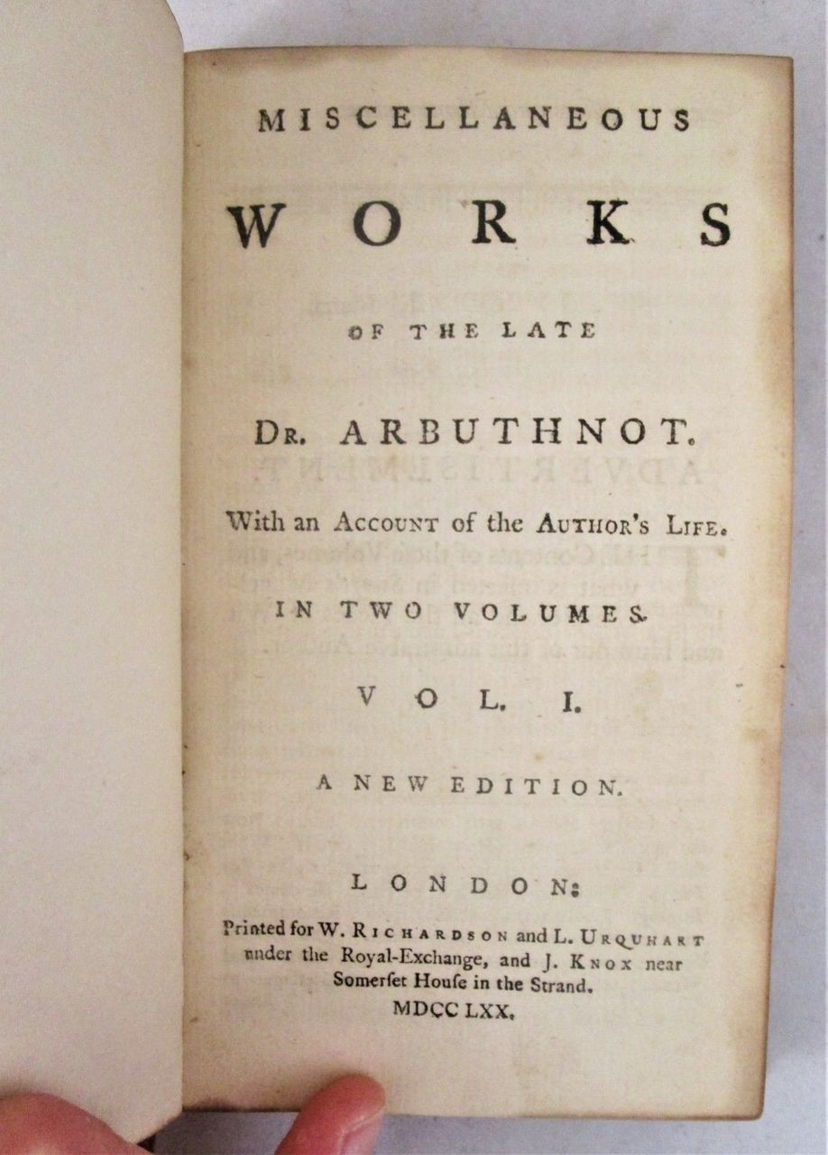 MISCELLANEOUS WORKS OF THE LATE DR. ARBUTHNOT - 1770 [2 Vols]