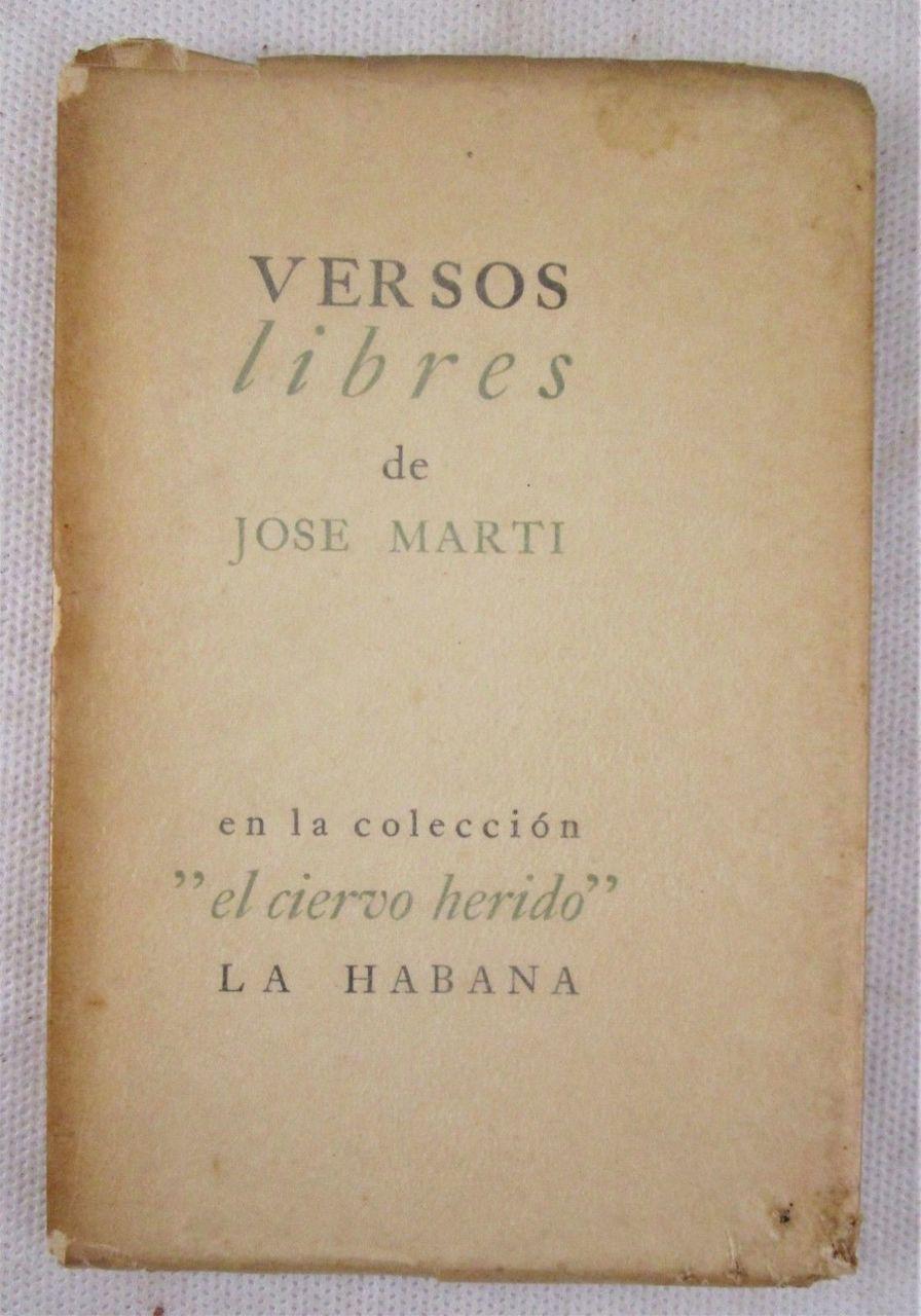 VERSOS LIBRES DE JOSE MARTI - 1939