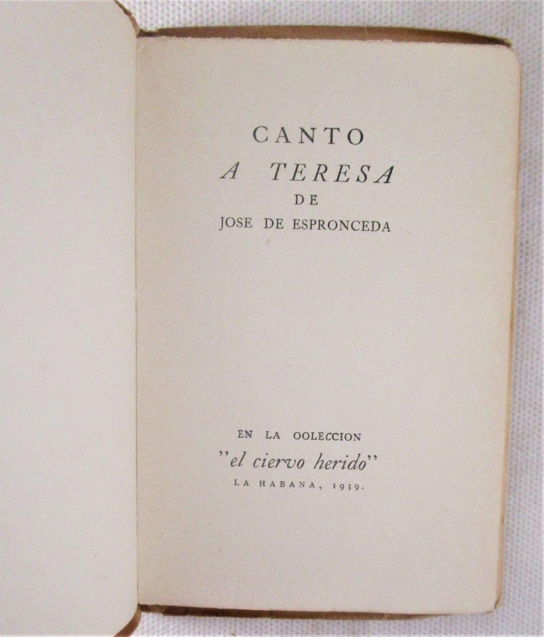 CANTO A TERESA, by Jose de Espronceda - 1939