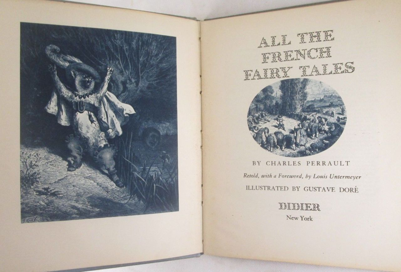 ALL THE FRENCH FAIRY TALES, by Charles Perrault, Gustave Dore (illus); Louis Untermeyer (tr) - 1946