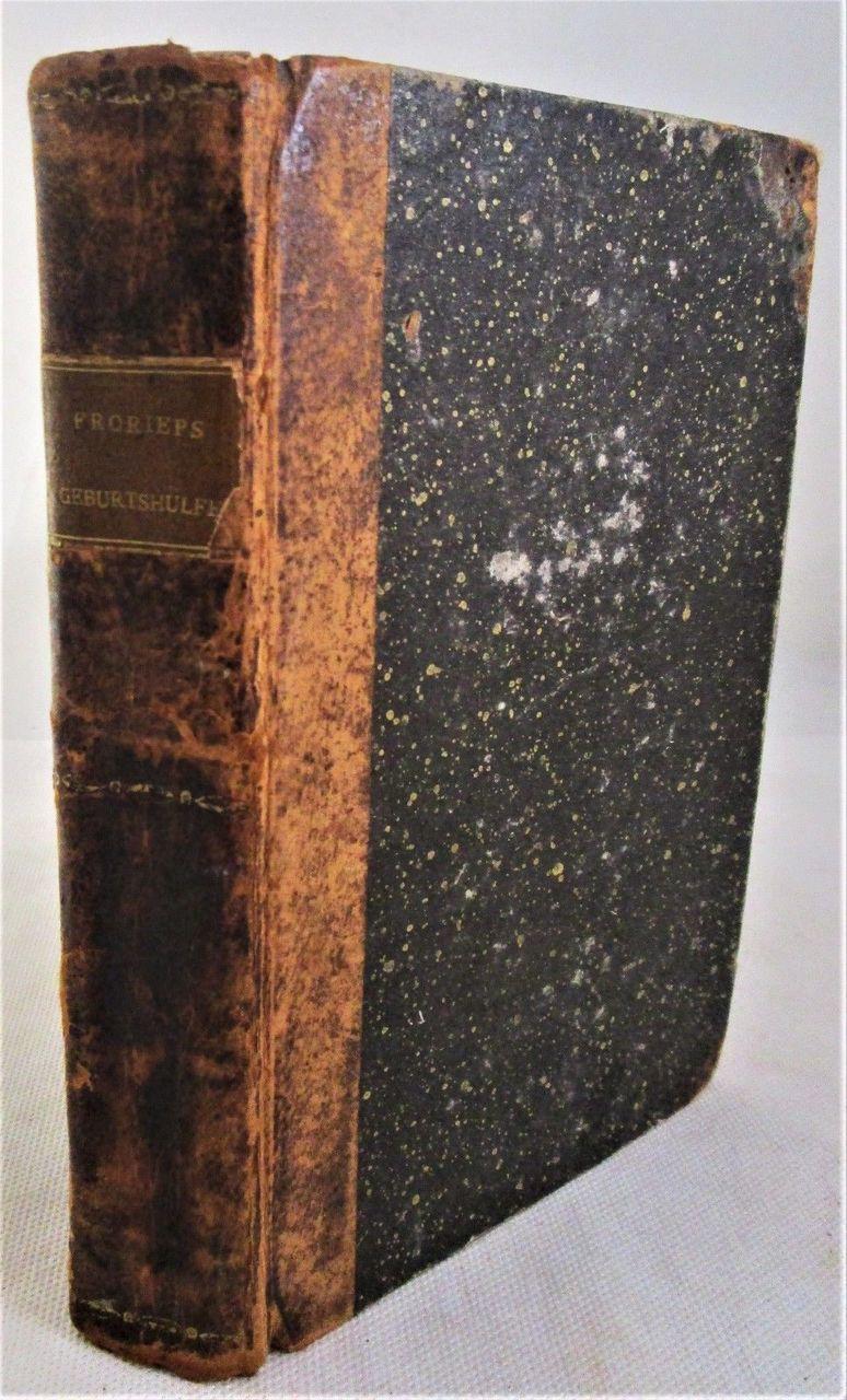 HANDBUCH DER GESHULFE, Ludwig Friedrich Froriep - 1804