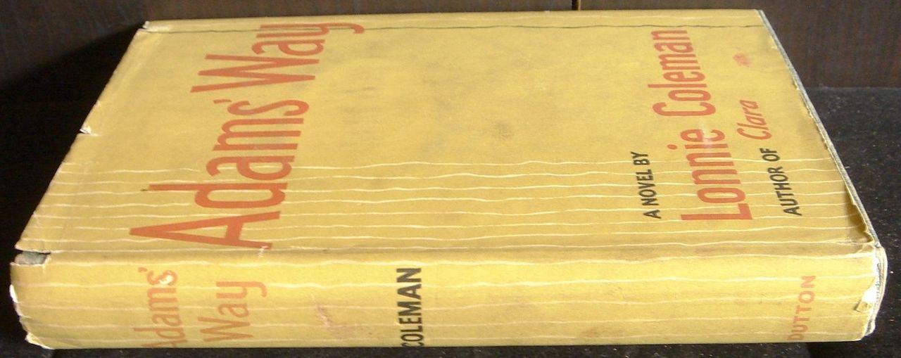 ADAM'S WAY, by Lonnie Coleman -1953 [1st Ed]