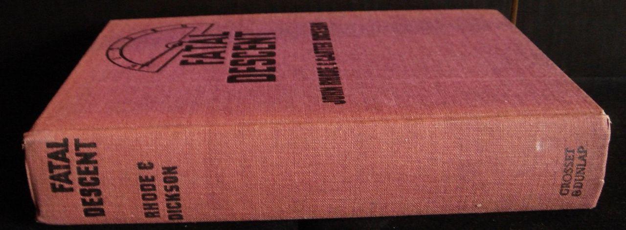 FATAL DESCENT, by John Rhode; Carter Dickson - 1939