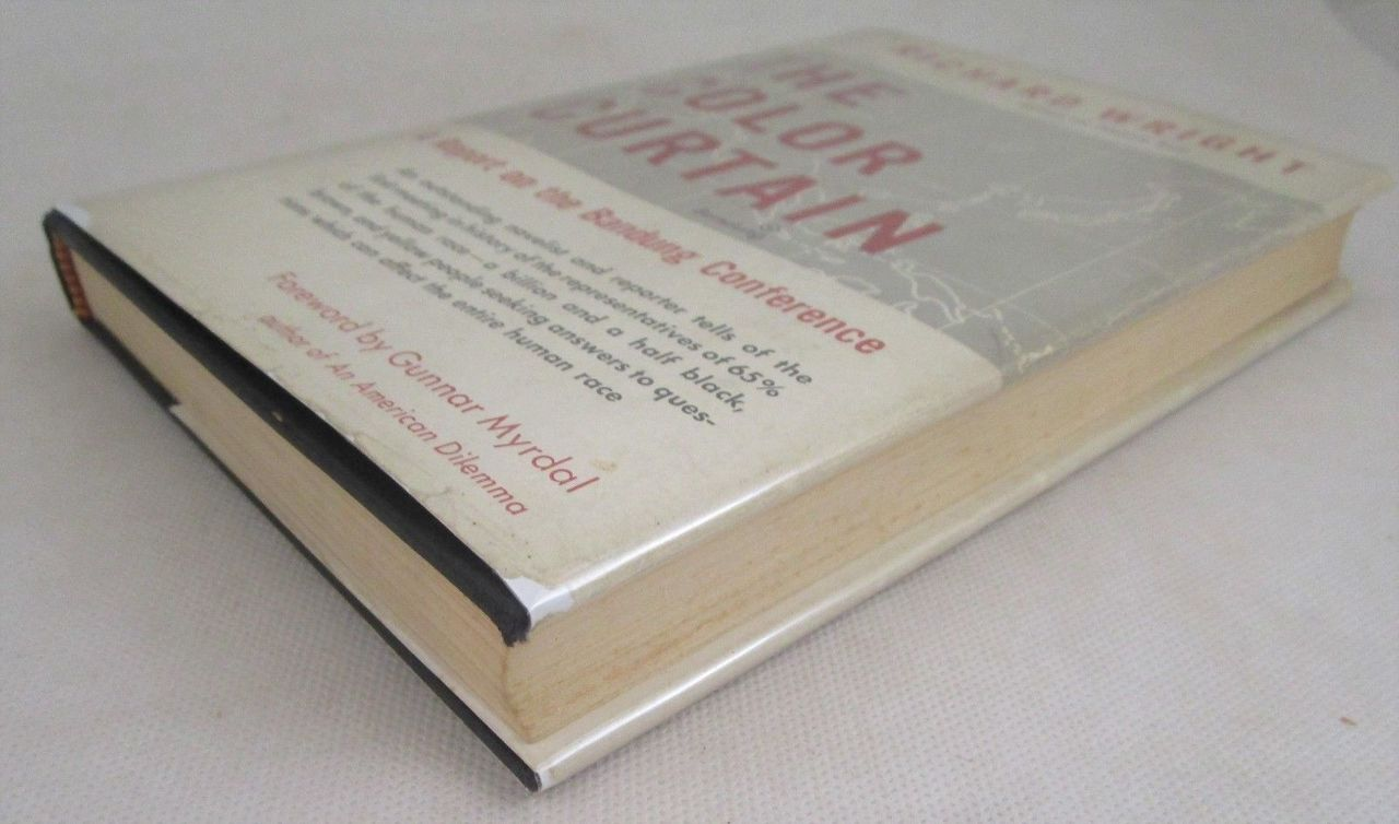 THE COLOR CURTAIN: A Report on the Bandung Conference, by Richard Wright - 1956 [1st Ed]