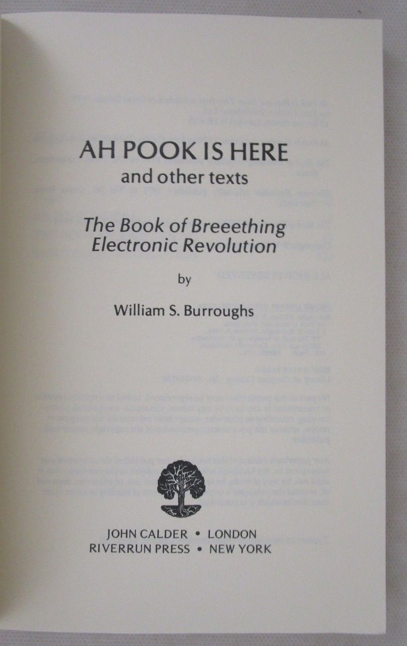 AH POOK IS HERE & OTHER TEXTS, William Burroughs - 1979 The Book of Breeething