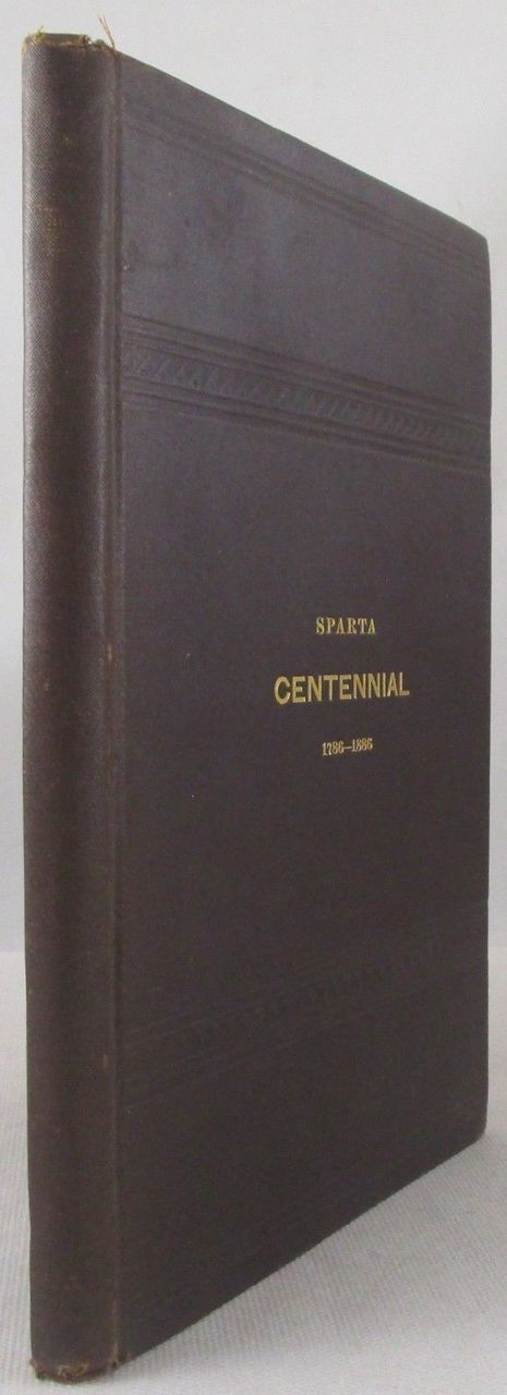 PROCEEDINGS OF THE CENTENNIAL ANNIVERSARY OF THE PRESBYTERIAN CHURCH AT SPARTA, NJ, by Theodore F. Chambers - 1887