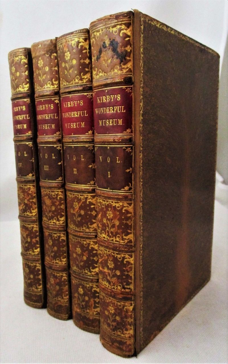 KIRBY'S WONDERFUL AND ECCENTRIC MUSEUM - 1820 [4 Vols]