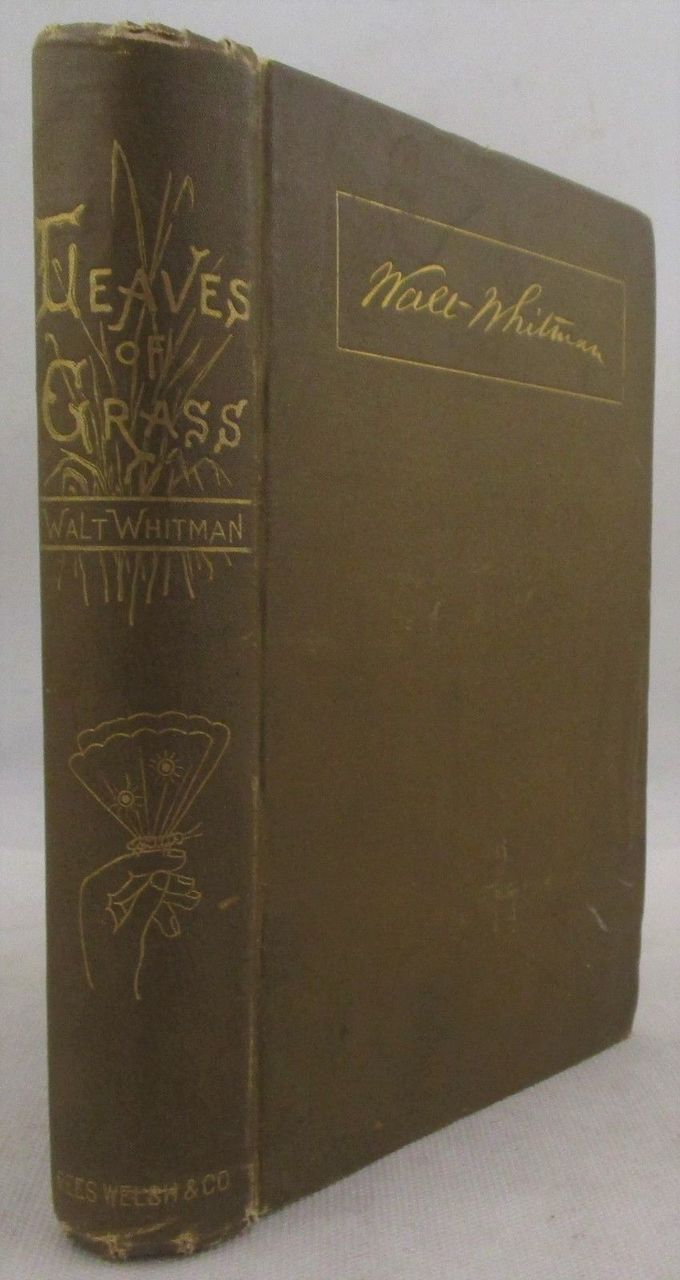 LEAVES OF GRASS, by Walt Whitman - 1882