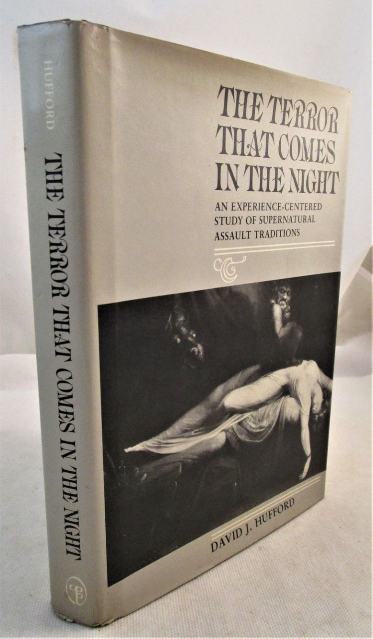 THE TERROR THAT COMES IN THE NIGHT, by David Hufford - 1982