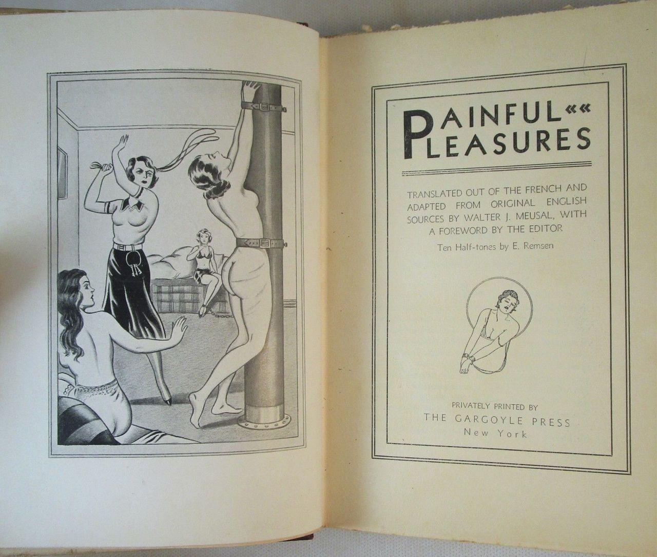 PAINFUL PLEASURES, by Jean de Villiot; Walter J. Meusal (tr) - 1931 [Ltd. Ed. /1500]
