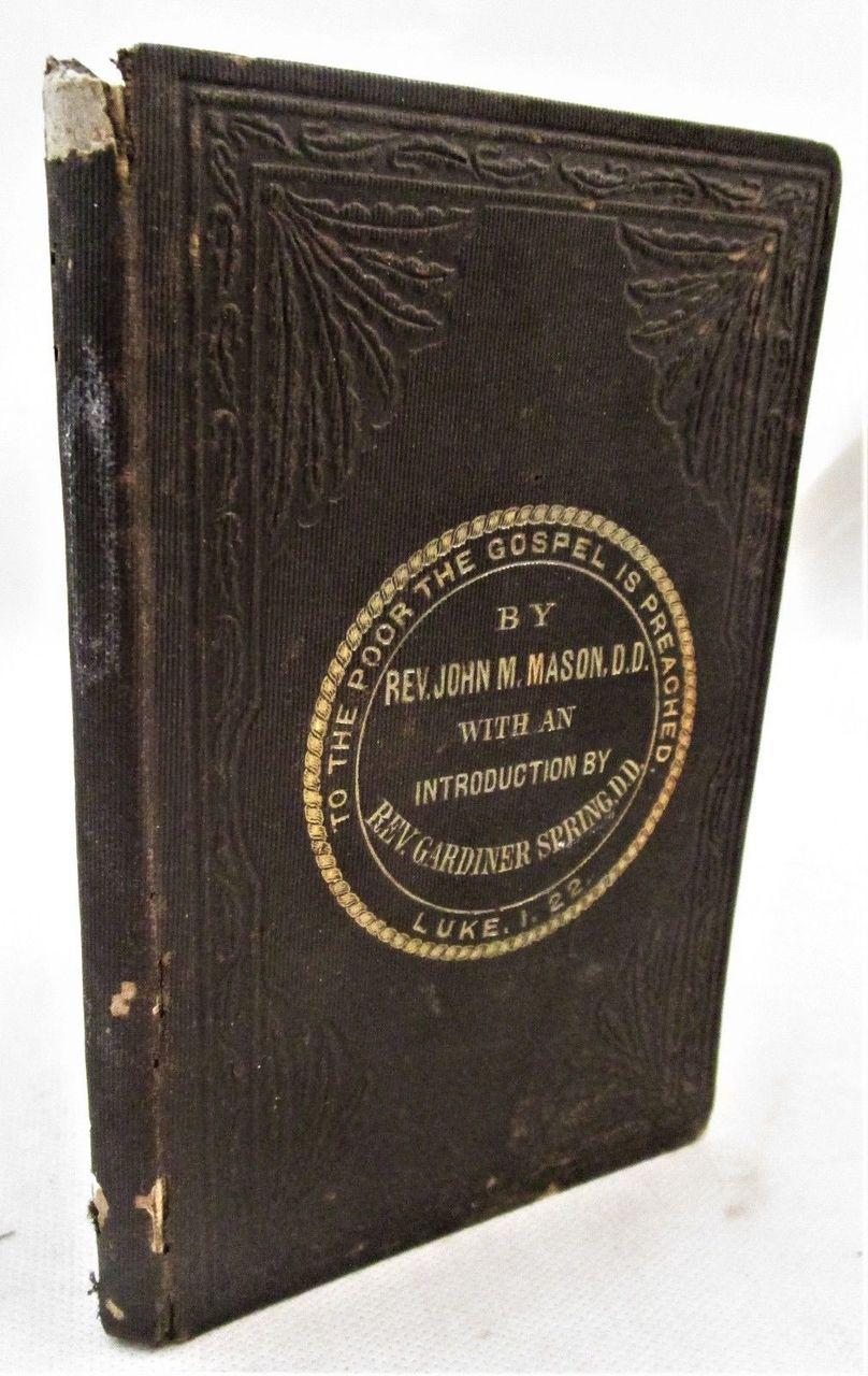 THE GOSPEL FOR THE POOR, by John M. Mason - 1862