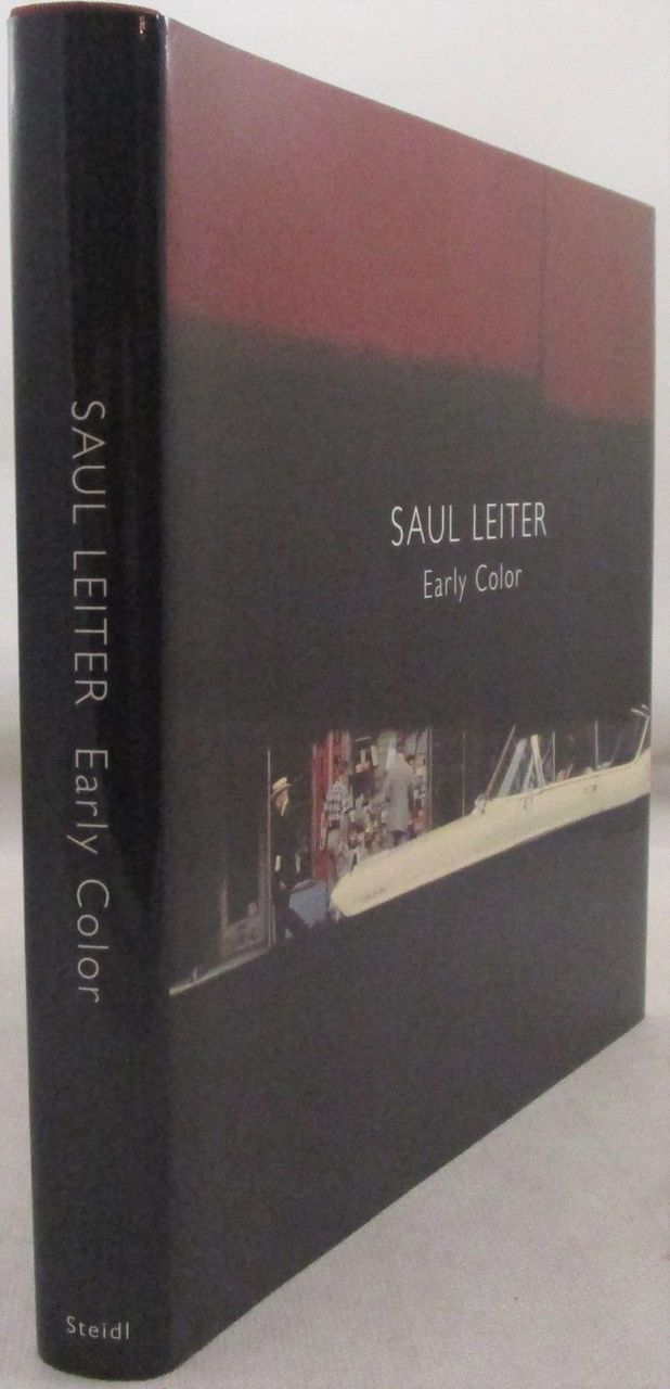 SAUL LEITER: EARLY COLOR - 2006 [Signed 1st Ed]