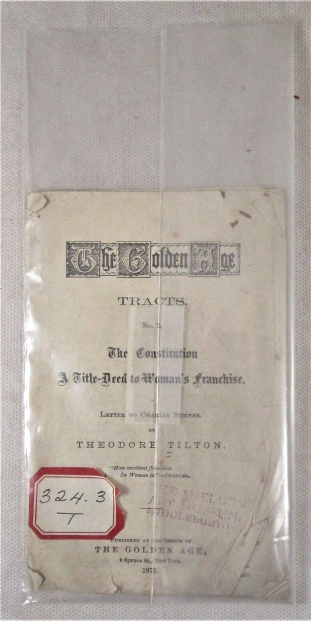 The Golden Age Tracts, No. 2 - THE CONSTITUTION: A TITLE DEED TO WOMAN'S FRANCHISE, by Theodore Tilton - 1871