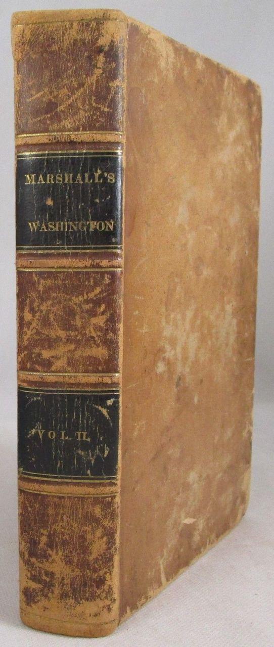 THE LIFE OF GEORGE WASHINGTON, by John Marshall - 1832 [Vol 2] *Provenance*