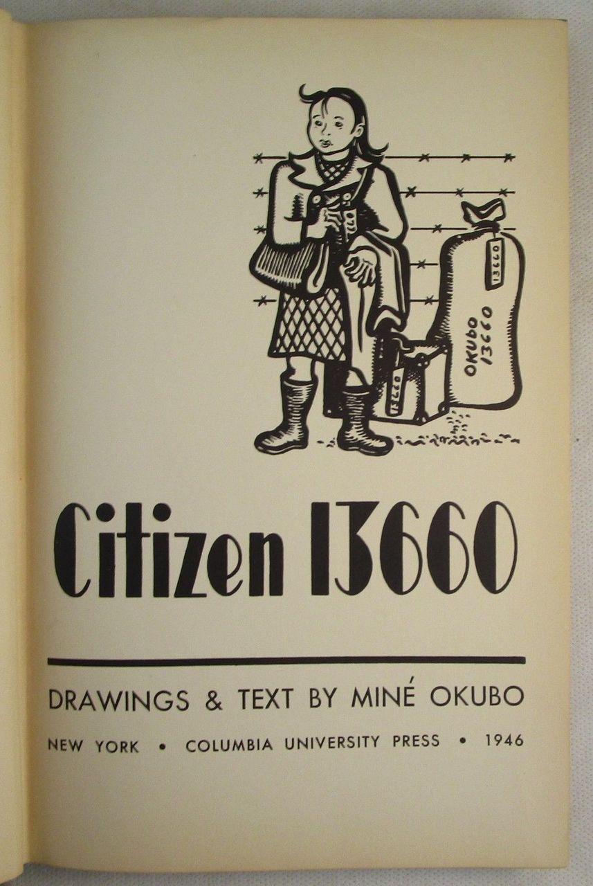 CITIZEN 13660, by Mine Okubo - 1946 [1st Ed]