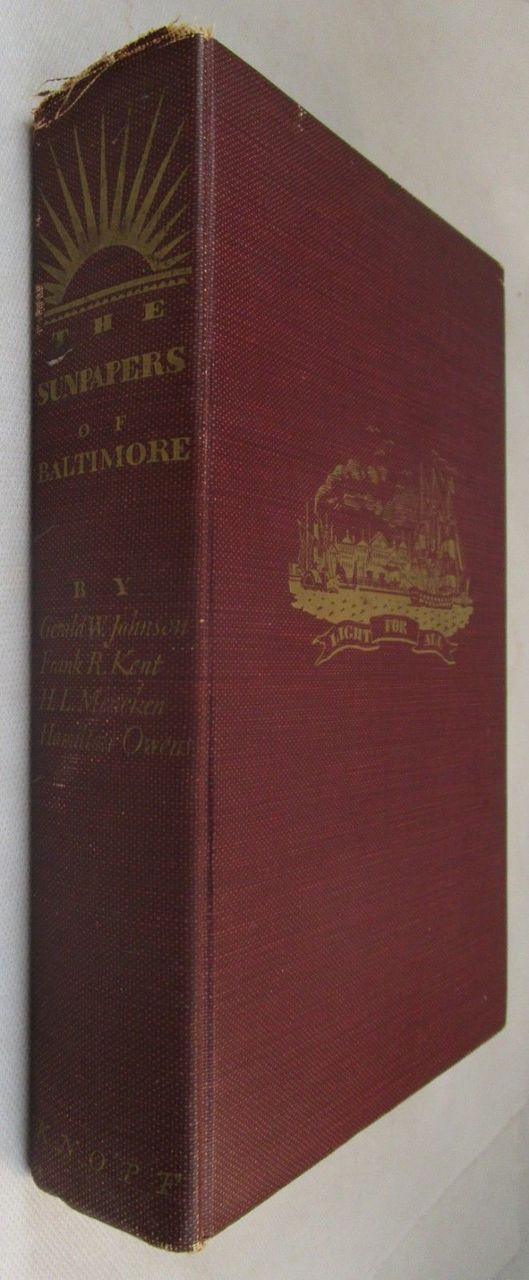 THE SUNPAPERS OF BALTIMORE - 1937 [Signed 1st Ed] A.S. Abell Newspaper History