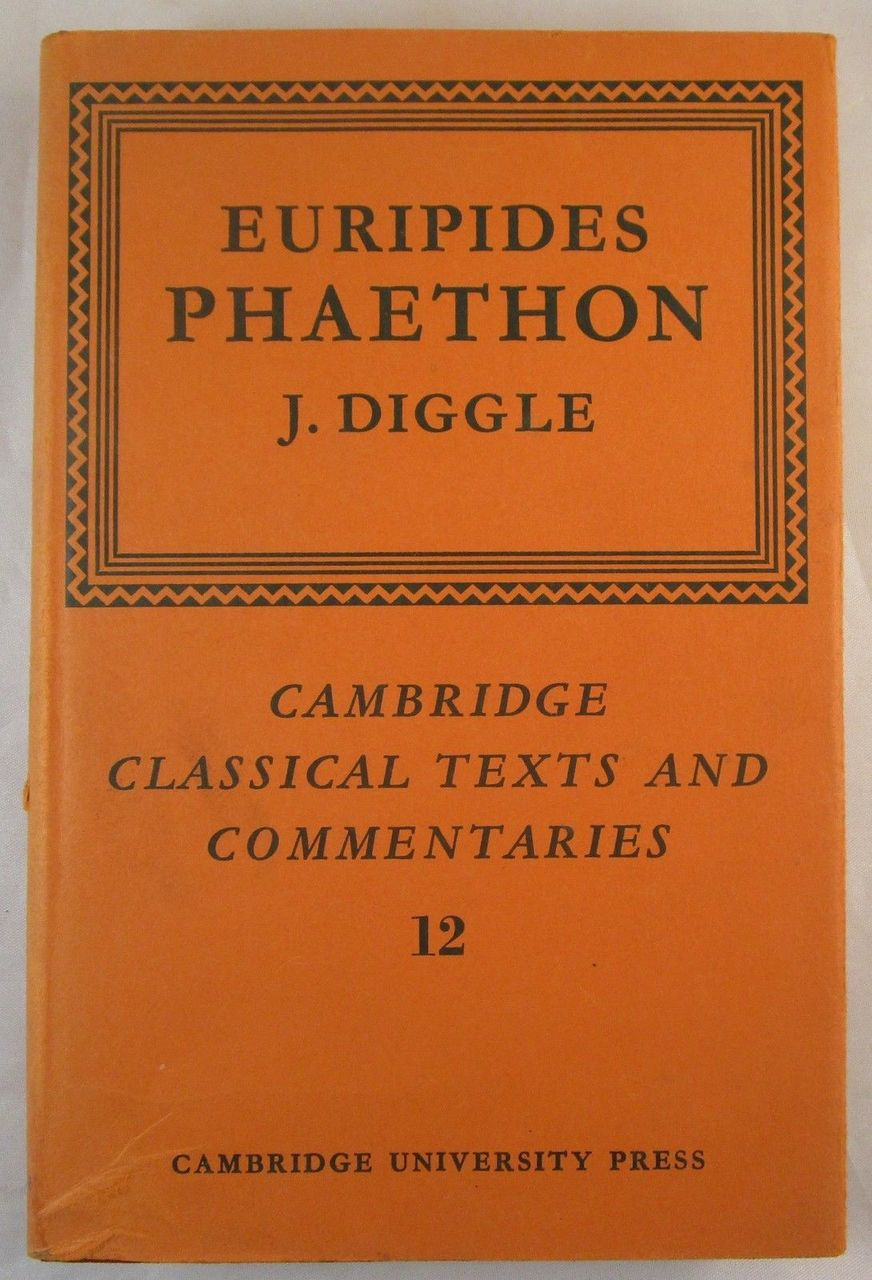 EURIPIDES: PHAETHON, by James Diggle - 1970