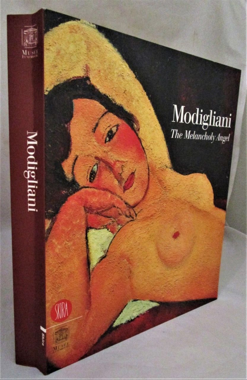 MODIGLIANI: THE MELANCHOLY ANGEL, by Musee du Luxembourg -2002 [1st Ed] Painting