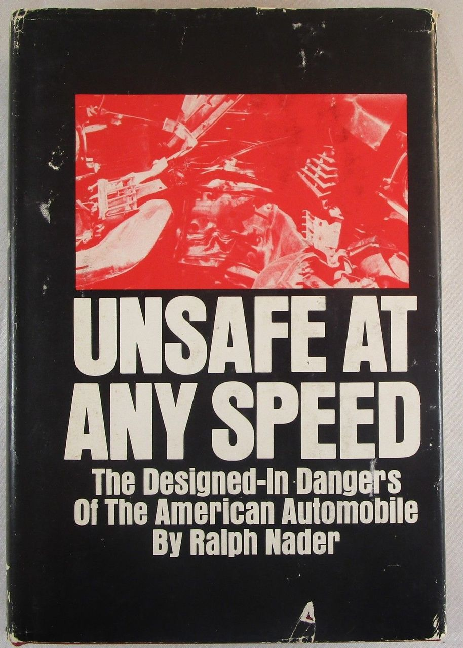 UNSAFE AT ANY SPEED, Ralph Nader - 1965 [1st Ed] Report U.S. Auto Industry VG+