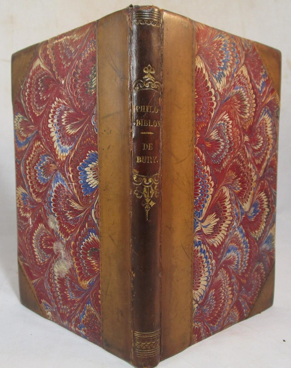 PHILOBIBLON, A TREATISE ON THE LOVE OF BOOKS, by Richard de Bury - 1832
