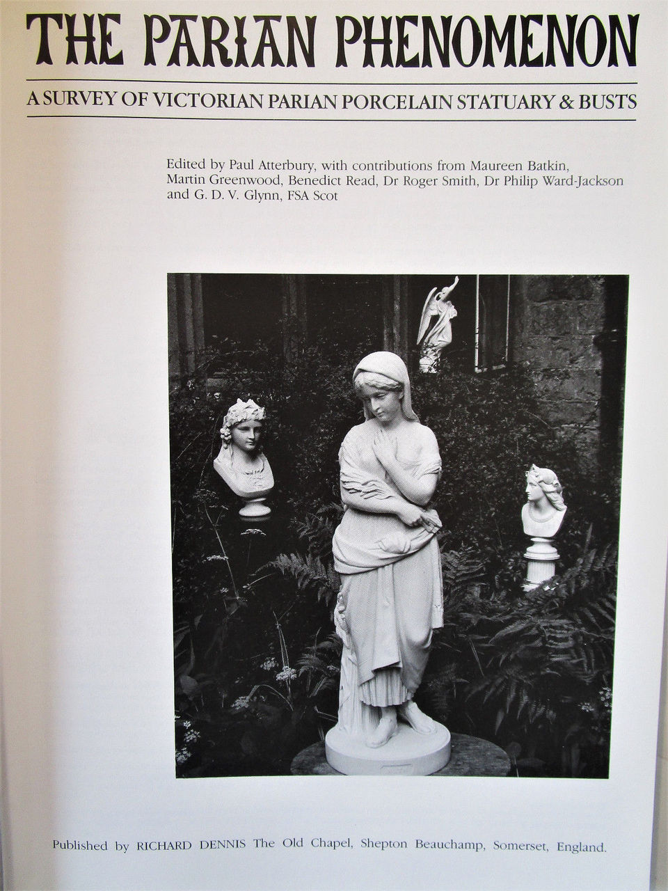 THE PARIAN PHENOMENON: VICTORIAN PORCELAIN STATUARY & BUSTS, by Paul Atterbury - 1989