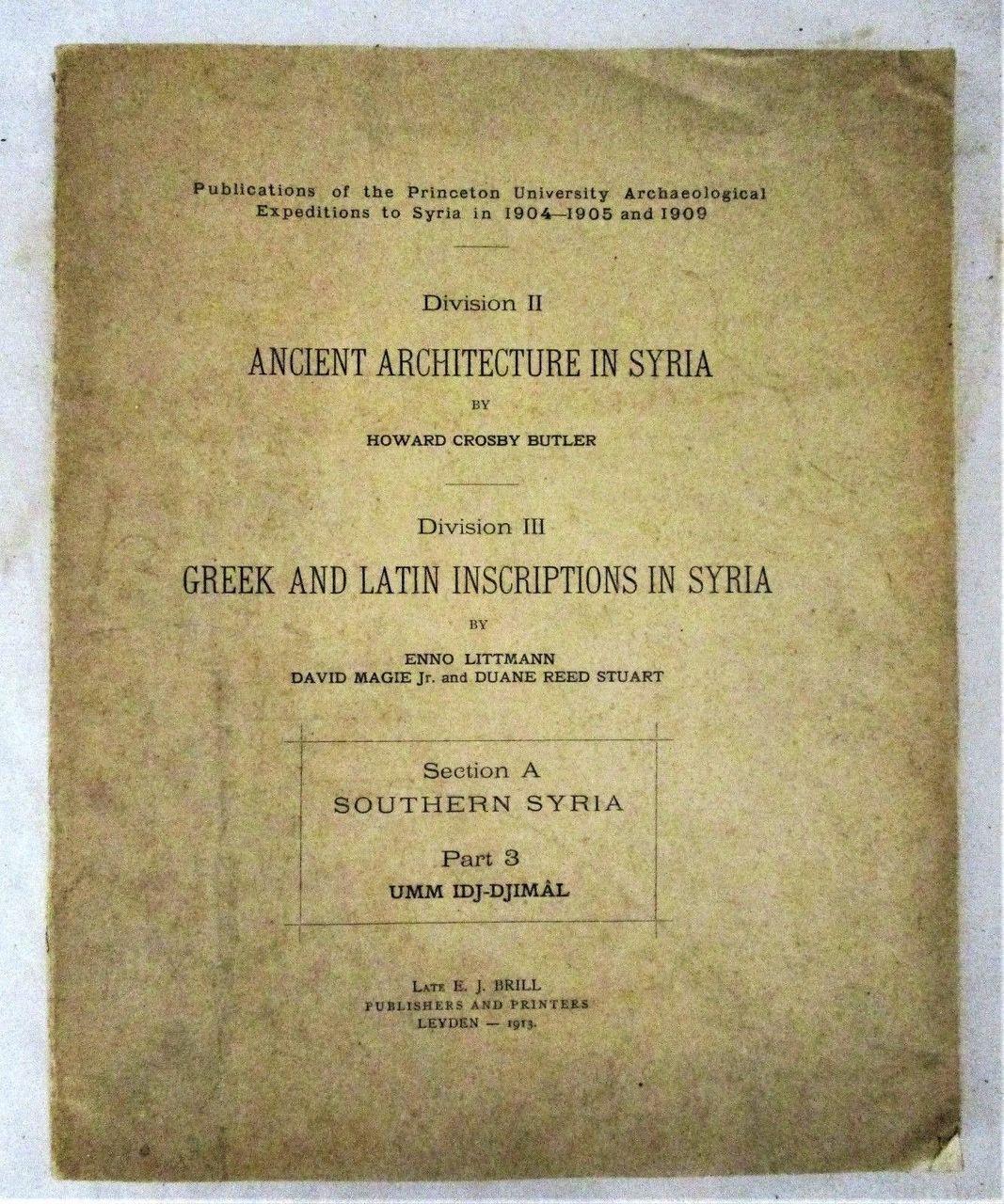 ANCIENT ARCHITECTURE IN SYRIA, Butler & Littmann - 1913 Photos Map Greek &  Latin