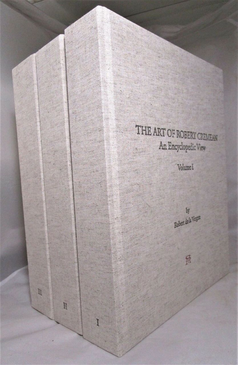 THE ART OF ROBERT CREMEAN: AN ENCYCLOPEDIC VIEW - 2017 [3 Vols + CD/DVDs] NF HB