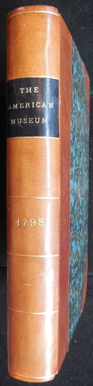 THE AMERICAN MUSEUM OR ANNUAL REGISTER OF FUGITIVE PIECES -1799 Senate Speeches