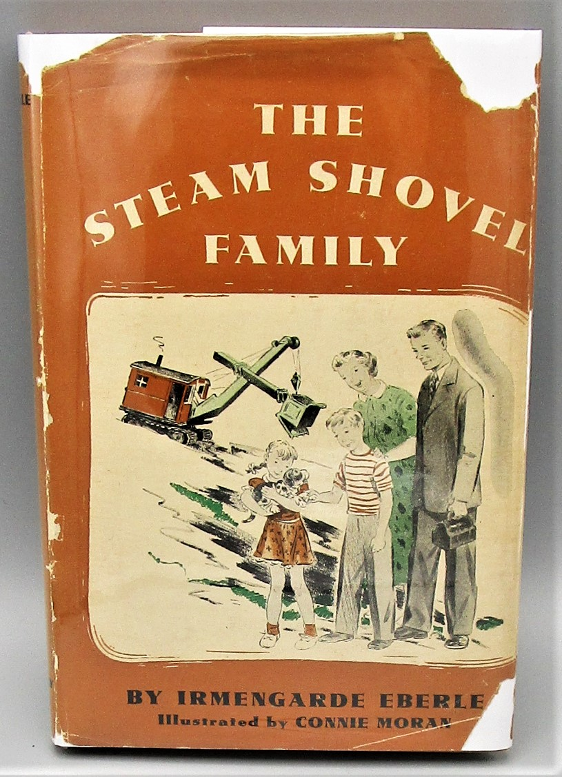 THE STEAM SHOVEL FAMILY, by Irmengarde Eberle - 1948 [Signed 1st Ed]