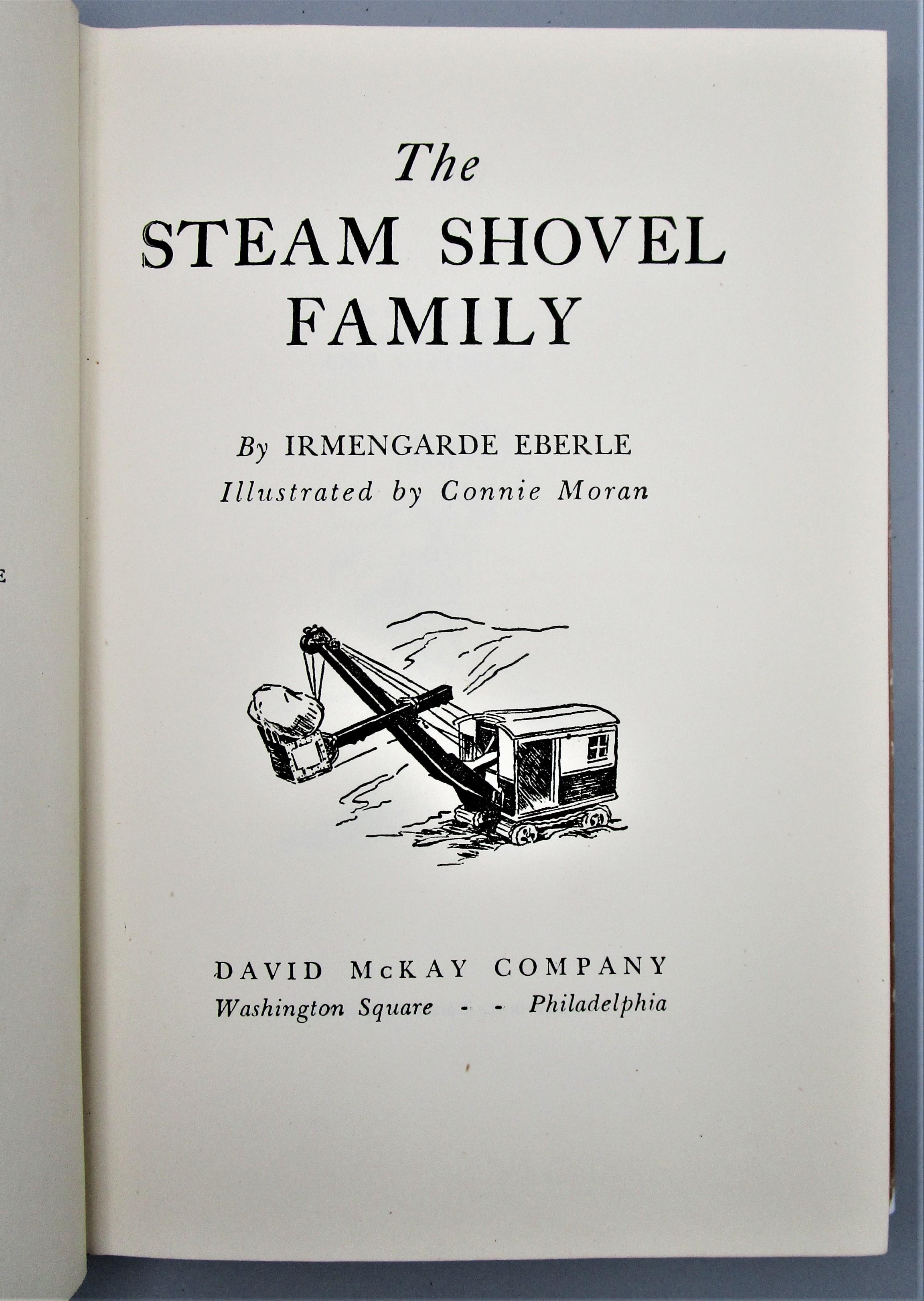 THE STEAM SHOVEL FAMILY, by Irmengarde Eberle - 1948 [Signed 1st Ed]