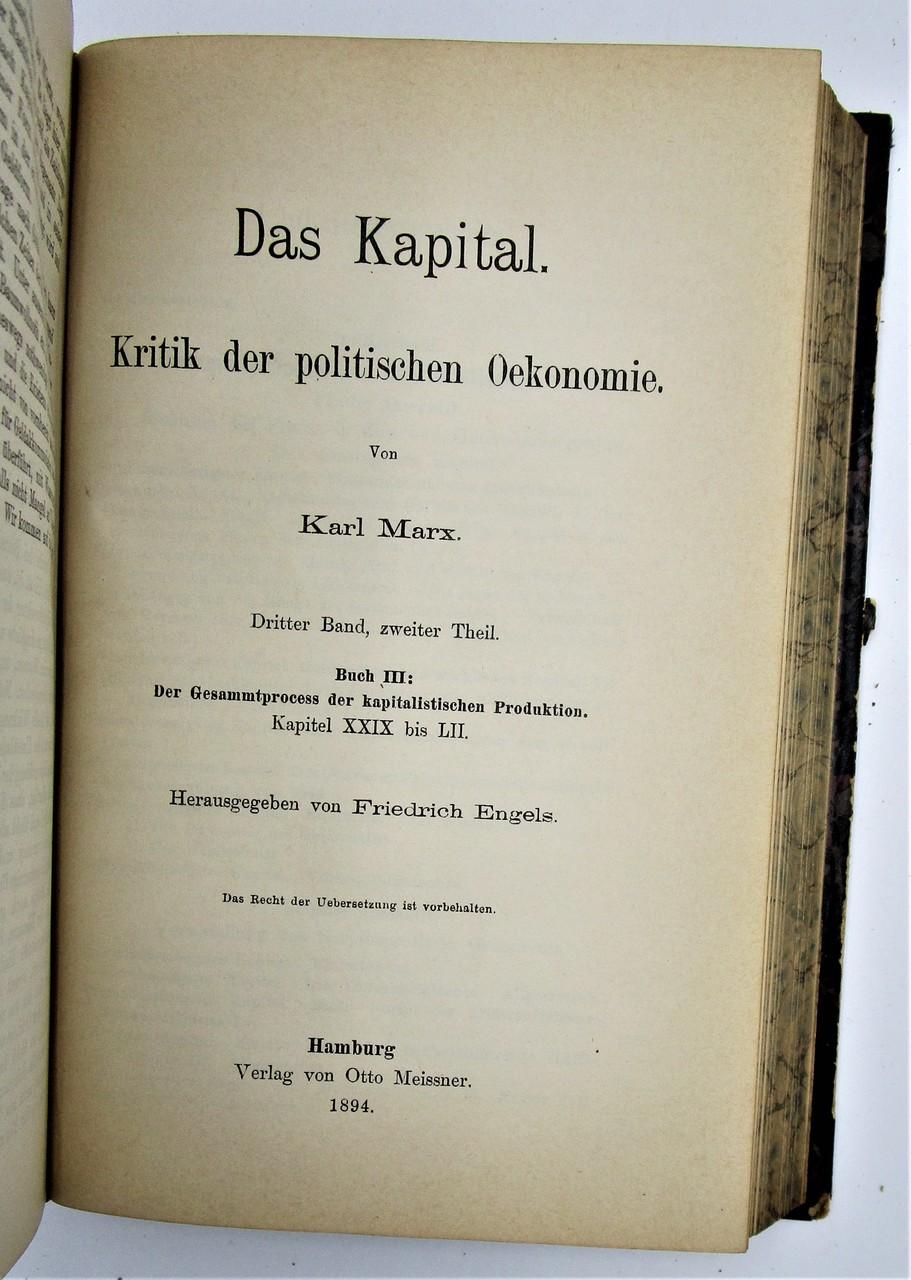 DAS KAPITAL, by Karl Marx - 1894 [1st Ed, 3 Vols]