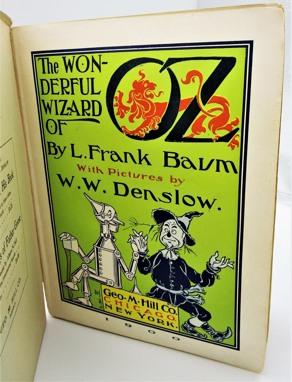 THE WONDERFUL WIZARD OF OZ, by L. Frank Baum & Denslow - 1900 [1st Ed]