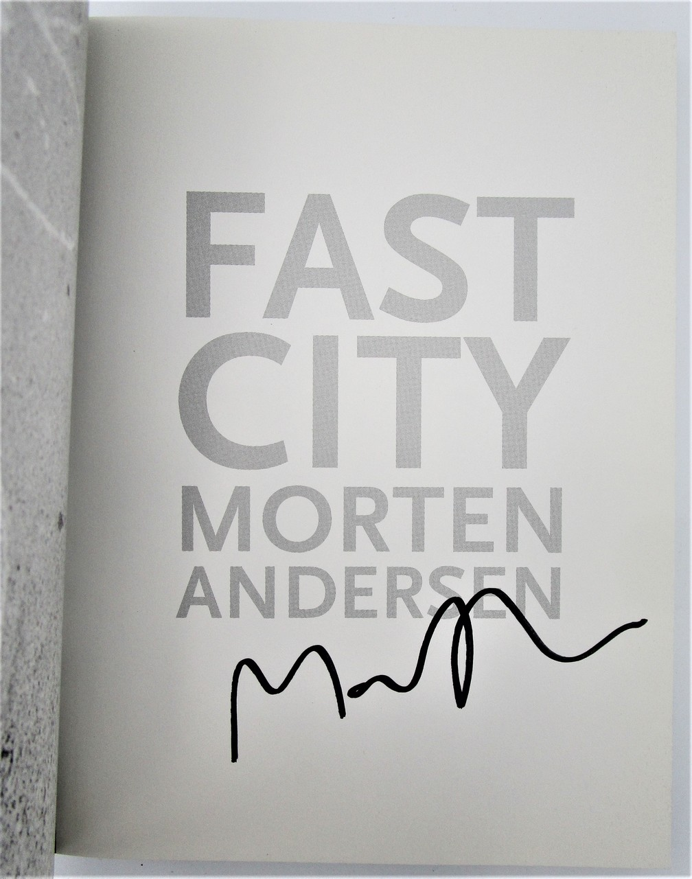 FAST CITY, by Morten Andersen - 1999 [Signed 1st Ed]