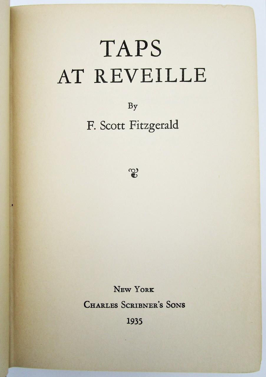 TAPS AT REVEILLE, by F. Scott Fitzgerald - 1935 [1st Ed] *Facsimile DJ*