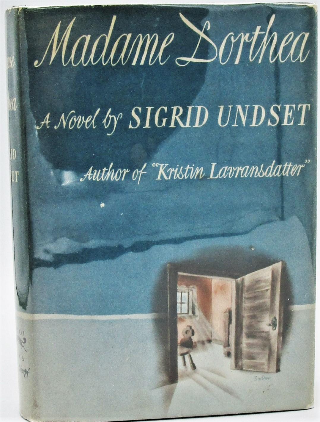 MADAME DORTHEA, by Sigrid Undset - 1940 [Signed]