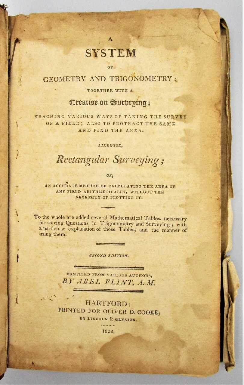 A SYSTEM OF GEOMETRY AND TRIGONOMETRY, by Abel Flint - 1808 *Provenance*