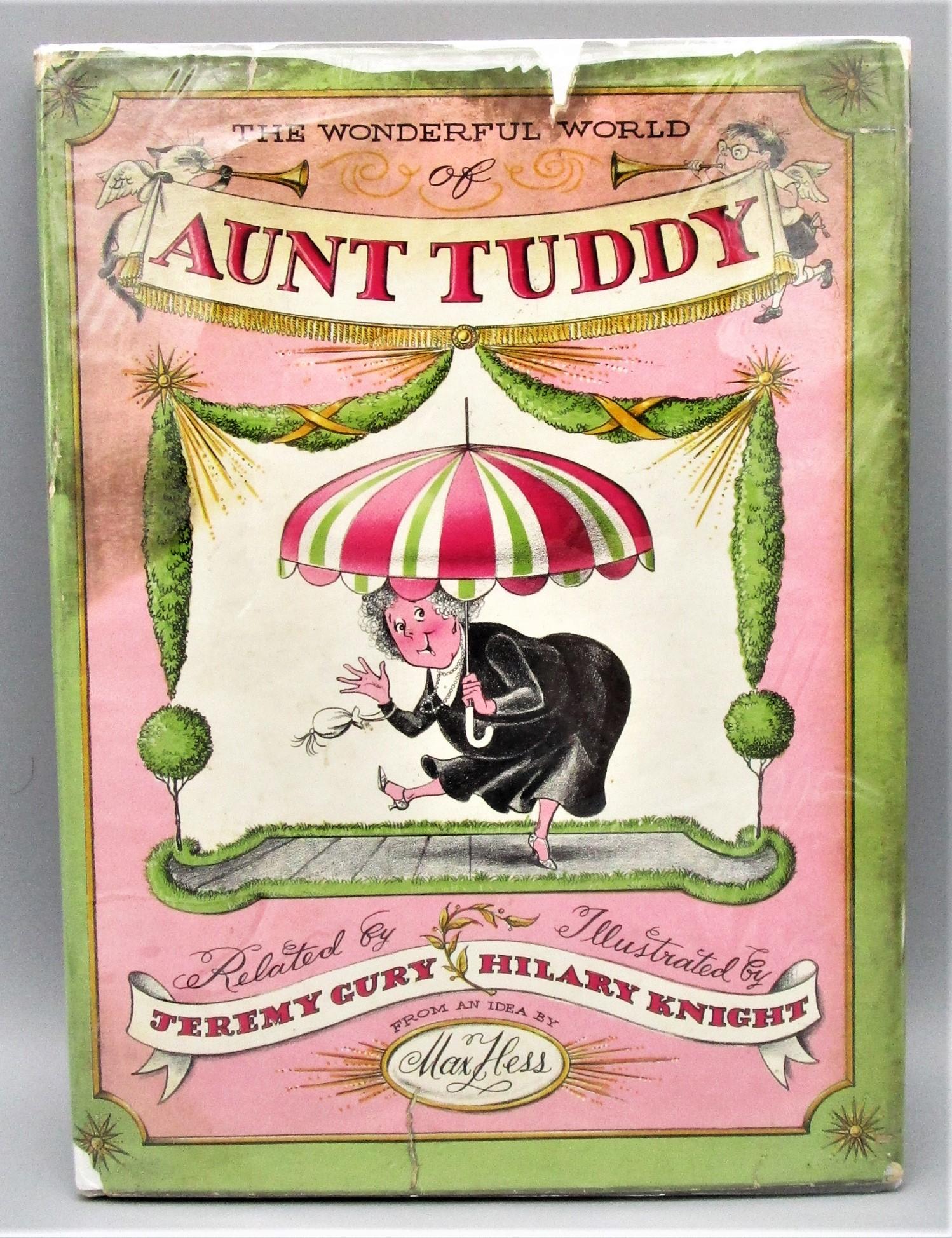 WONDERFUL WORLD OF AUNT TUDDY, by J.Gury & H.Knight - 1958 [Signed 1st Ed]